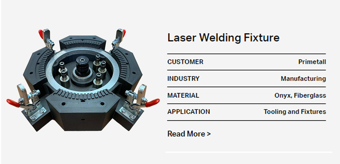 Laser Welding Fixtures from Markforged