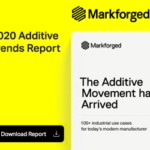 Markforged publishes Trends Report and Additive Applications Library for AM