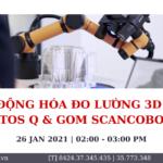 Tự động hóa đo lường 3D với ATOS Q & GOM SCANCOBOT